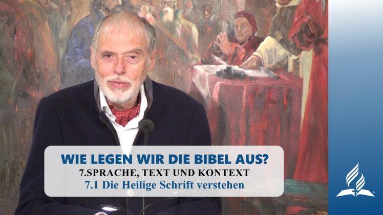 7.1 Die Heilige Schrift verstehen – SPRACHE, TEXT UND KONTEXT | Pastor Mag. Kurt Piesslinger