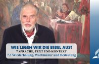 7.3 Wiederholung, Wortmuster und Bedeutung – SPRACHE, TEXT UND KONTEXT   Pastor Mag. Kurt Piesslinger