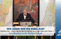 9.5 Schöpfung in der Heiligen Schrift – SCHÖPFUNG – DAS ERSTE BUCH MOSE ALS GRUNDLAGE TEIL 2 | Pastor Mag. Kurt Piesslinger