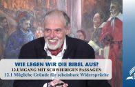 12.1 Mögliche Gründe für scheinbare Widersprüche – UMGANG MIT SCHWIERIGEN PASSAGEN | Pastor Mag. Kurt Piesslinger