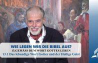13.1 Das lebendige Wort Gottes und der Heilige Geist – GEMÄSS DEM WORT GOTTES LEBEN | Pastor Mag. Kurt Piesslinger