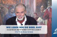 13.2 Von Jesus lernen – GEMÄSS DEM WORT GOTTES LEBEN | Pastor Mag. Kurt Piesslinger