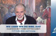 13.5 Gedächtnis und Gesang – GEMÄSS DEM WORT GOTTES LEBEN | Pastor Mag. Kurt Piesslinger