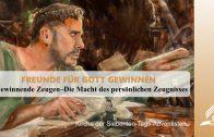 2.GEWINNENDE ZEUGEN – FREUNDE FÜR GOTT GEWINNEN | Pastor Mag. Kurt Piesslinger