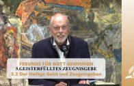 5.3 Der Heilige Geist und Zeugnisgeben – GEISTERFÜLLTES ZEUGNISGEBE | Pastor Mag. Kurt Piesslinger