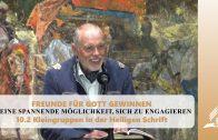 10.2 Kleingruppen in der Heiligen Schrift – EINE SPANNENDE MÖGLICHKEIT, SICH ZU ENGAGIEREN | Pastor Mag. Kurt Piesslinger