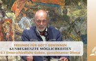 6.1 Unterschiedliche Gaben, gemeinsamer Dienst – UNBEGRENZTE MÖGLICHKEITEN | Pastor Mag. Kurt Piesslinger