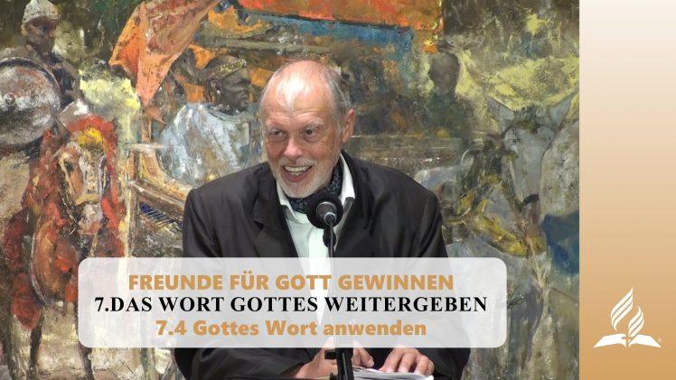7.4 Gottes Wort anwenden – DAS WORT GOTTES WEITERGEBEN | Pastor Mag. Kurt Piesslinger