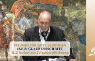 13.2 Aufruf zur Selbstverpflichtung – EIN GLAUBENSSCHRITT | Pastor Mag. Kurt Piesslinger
