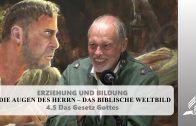 4.5 Das Gesetz Gottes – DIE AUGEN DES HERRN–DAS BIBLISCHE WELTBILD   Pastor Mag. Kurt Piesslinger