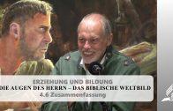 4.6 Zusammenfassung – DIE AUGEN DES HERRN–DAS BIBLISCHE WELTBILD | Pastor Mag. Kurt Piesslinger