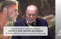 5.4 Der Meisterlehrer und Versöhnung – JESUS, DER MEISTERLEHRER | Pastor Mag. Kurt Piesslinger