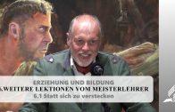 6.1 Statt sich zu verstecken – WEITERE LEKTIONEN VOM MEISTERLEHRER   Pastor Mag. Kurt Piesslinger