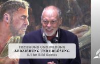 8.1 Im Bild Gottes – ERZIEHUNG UND ERLÖSUNG | Pastor Mag. Kurt Piesslinger