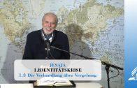 1.3 Die Verhandlung über Vergebung – IDENTITÄTSKRISE | Pastor Mag. Kurt Piesslinger