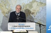 1.5 Ein unheilvolles Liebeslied – IDENTITÄTSKRISE | Pastor Mag. Kurt Piesslinger