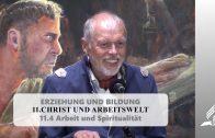 11.4 Arbeit und Spiritualität – CHRIST UND ARBEITSWELT   Pastor Mag. Kurt Piesslinger