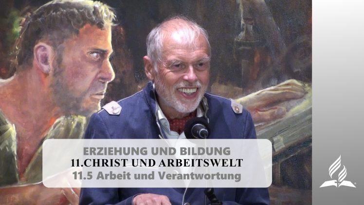 11.5 Arbeit und Verantwortung – CHRIST UND ARBEITSWELT | Pastor Mag. Kurt Piesslinger