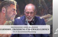 13.6 Zusammenfassung – HIMMEL, ERZIEHUNG UND EWIGES LERNEN | Pastor Mag. Kurt Piesslinger