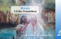 5.EDLER FRIEDEFÜRST – JESAJA | Pastor Mag. Kurt Piesslinger