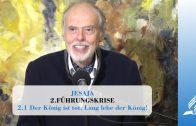 2.1 Der König ist tot. Lang lebe der König! – FÜHRUNGSKRISE | Pastor Mag. Kurt Piesslinger