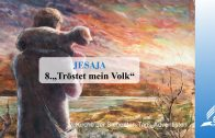 8.TRÖSTET MEIN VOLK – JESAJA | Pastor Mag. Kurt Piesslinger