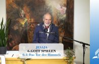 6.4 Das Tor des Himmels – GOTT SPIELEN | Pastor Mag. Kurt Piesslinger