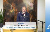 6.5 Der letztendliche Triumph Zions – GOTT SPIELEN | Pastor Mag. Kurt Piesslinger