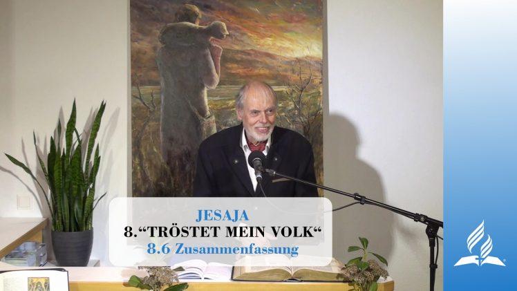 8.6 Zusammenfassung – TRÖSTET MEIN VOLK | Pastor Mag. Kurt Piesslinger
