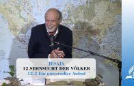 12.3 Ein universeller Aufruf – SEHNSUCHT DER VÖLKER   Pastor Mag. Kurt Piesslinger