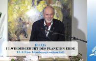 13.4 Eine Glaubensgemeinschaft – WIEDERGEBURT DES PLANETEN ERDE | Pastor Mag. Kurt Piesslinger