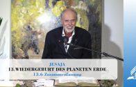 13.6 Zusammenfassung – WIEDERGEBURT DES PLANETEN ERDE | Pastor Mag. Kurt Piesslinger