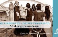 3.AUF EWIGE GENERATIONEN – DIE VERHEISSUNG–GOTTES EWIGER BUND | Pastor Mag. Kurt Piesslinger