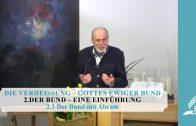 2.3 Der Bund mit Abram – DER BUND–EINE EINFÜHRUNG | Pastor Mag. Kurt Piesslinger