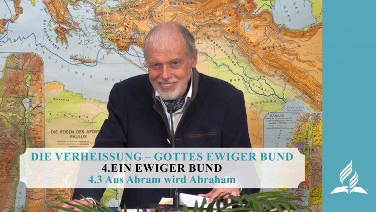 4.3 Aus Abram wird Abraham – EIN EWIGER BUND | Pastor Mag. Kurt Piesslinger
