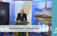 5.6 Zusammenfassung – KINDER DER VERHEISSUNG | Pastor Mag. Kurt Piesslinger