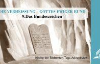 9.DAS BUNDESZEICHEN – DIE VERHEISSUNG–GOTTES EWIGER BUND | Pastor Mag. Kurt Piesslinger