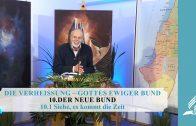 10.1 Siehe, es kommt die Zeit – DER NEUE BUND | Pastor Mag. Kurt Piesslinger