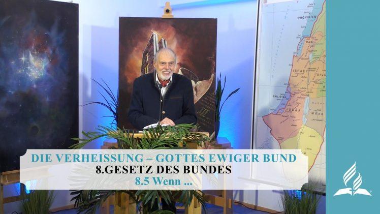 8.5 Wenn … – GESETZ DES BUNDES   Pastor Mag. Kurt Piesslinger