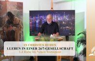 1.4 Ruhe im Neuen Testament – LEBEN IN EINER 24/7-GESELLSCHAFT | Pastor Mag. Kurt Piesslinger
