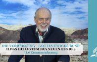 11.6 Zusammenfassung – DAS HEILIGTUM DES NEUEN BUNDES   Pastor Mag. Kurt Piesslinger