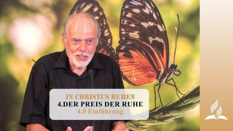 4.0 Einführung – DER PREIS DER RUHE | Pastor Mag. Kurt Piesslinger