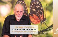4.3 Vergeben und vergessen – DER PREIS DER RUHE   Pastor Mag. Kurt Piesslinger