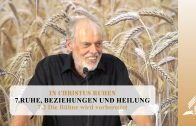 7.2 Die Bühne wird vorbereitet – RUHE, BEZIEHUNGEN UND HEILUNG | Pastor Mag. Kurt Piesslinger