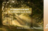 11.SEHNSUCHT NACH MEHR – IN CHRISTUS RUHEN | Pastor Mag. Kurt Piesslinger / für junge Leute