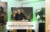 11.3 Das Vorbild der Ruhe – SEHNSUCHT NACH MEHR   Pastor Mag. Kurt Piesslinger
