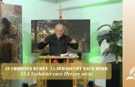 11.4 Verhärtet eure Herzen nicht – SEHNSUCHT NACH MEHR   Pastor Mag. Kurt Piesslinger / für junge Leute