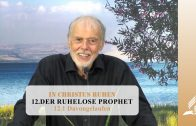 12.1 Davongelaufen – DER RUHELOSE PROPHET   Pastor Mag. Kurt Piesslinger