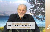 12.2 Eine dreitägige Ruhe – DER RUHELOSE PROPHET | Pastor Mag. Kurt Piesslinger